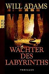 Wächter des Labyrinths (Archäologe Daniel Knox, Band 3)