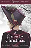 A Country Christmas: Volume 5 (Timeless Regency Collection)