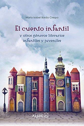 EL CUENTO INFANTIL - 9788497008495 por ISABEL BORDA CRESPO