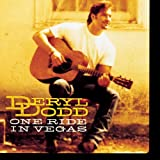 Songtexte von Deryl Dodd - One Ride In Vegas