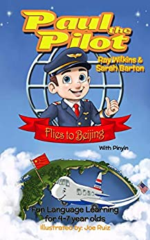EPUB Descargar Paul the Pilot Flies to Beijing: Fun Language