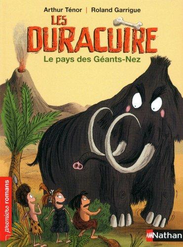 Les Duracuire, le pays des Géants-Nez - Roman Humour - De 7 à 11 ans par Arthur Ténor