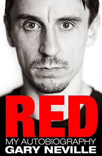 Red: My Autobiography por Gary Neville