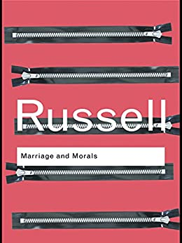 Marriage and Morals (Routledge Classics) by [Russell, Bertrand]