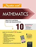 Together With ICSE Practice Material/Sample Papers for Class 10 Mathematics (Old Edition)