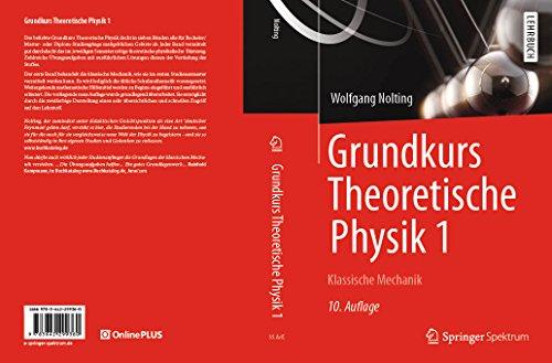 Grundkurs Theoretische Physik 1: Klassische Mechanik (Springer-Lehrbuch) (Akustik Für Ingenieure)