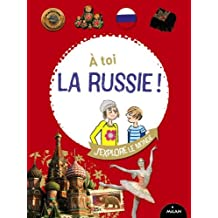 À toi la Russie !