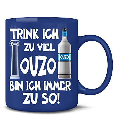 Ouzo Motive Grieche Griechenland Greece Fun Tasse Becher Kaffeetasse Kaffeebecher Hoodie Pulli Kapuzenpullover Tank Top Tragebeutel Ringer T-Shirt