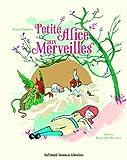 Petite Alice aux merveilles   Carroll, Lewis (1832-1898). Auteur