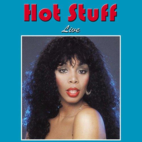 Hot Stuff (Live)