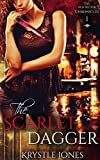 The Scarlet Dagger (The Red Sector Chronicles) by Krystle Jones