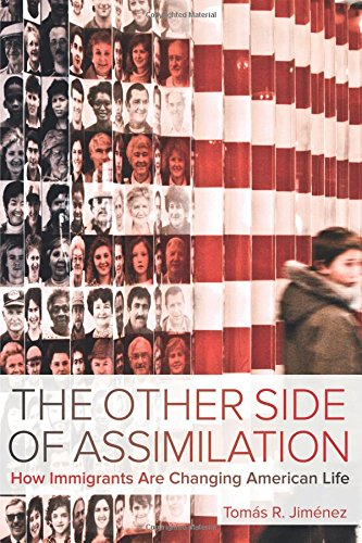 The Other Side of Assimilation: How Immigrants Are Changing American Life (Valley City State University)
