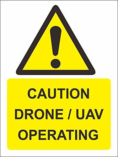 er - Sicherheit - Warnung - Caution Drone/UAV operating Safety Zeichen30x20 cm ()