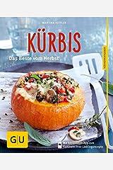 Kürbis: Das Beste vom Herbst Taschenbuch