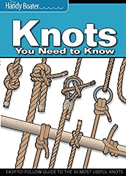 Knots You Need to Know: Easy-to-follow Guide to the 30 Most Useful Knots (The Handy Boater) Epub Descargar Gratis