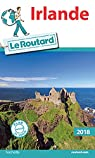 Guide du routard. Irlande. 2018 par Guide du Routard