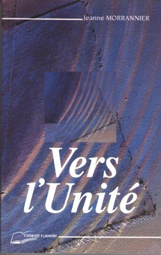 Vers l'unité par Jeanne Morrannier