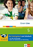 Green Line 5 - Das Trainingsbuch: 5. Lernjahr (Green Line Trainingsbuch)