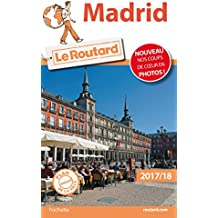 Guide du Routard Madrid 2017: (Sans Castille)
