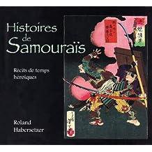Histoires de samouraïs : Récits de temps héroïques