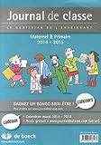 Journal de classe - Le quotidien de l'enseignant Maternel & Primaire