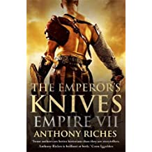 The Emperor's Knives: Empire VII (Empire series, Band 7)