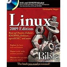 Linux Bible 2009: Boot Up Ubuntu, Fedora, KNOPPIX, Debian, OpenSUSE, and More