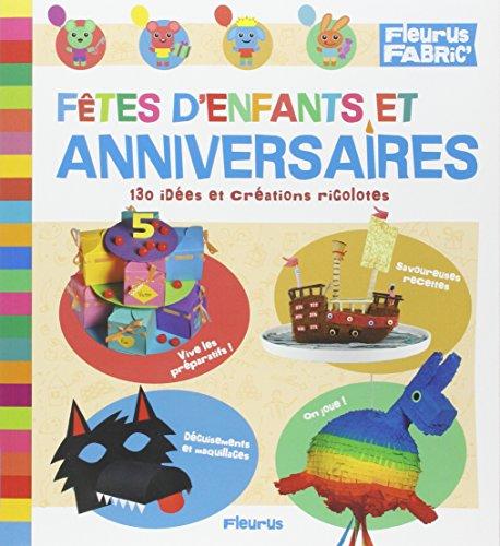 Fêtes d'enfants et anniversaires par Christophe Boncens