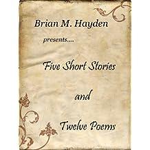 Five Short Stories and Twelve Poems