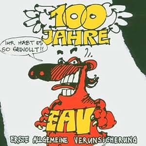 100 Jahre EAV...Ihr habt es so gewollt!