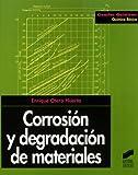 Corrosión y degradación de materiales (Ciencias químicas. Química básica)