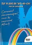 Telecharger Livres Sur le pont de l arc en ciel (PDF,EPUB,MOBI) gratuits en Francaise