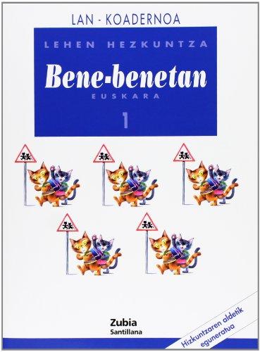 Lan-Koadernoa Bene-Benetan 1 Lehen Euskera Zubia - 9788481478013