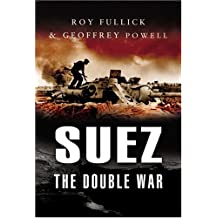 Suez: The Double War