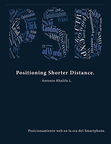 Positioning Shorter Distance – PSD: Posicionamiento web en la era del Smartphone.