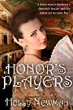 Honor's Players: A Traditional Regency Romance