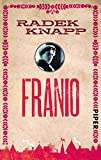 Franio: Erzählungen - Radek Knapp
