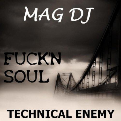 Fuck'n Soul (Mag Remix), gebraucht gebraucht kaufen  Wird an jeden Ort in Deutschland
