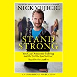 With no arms, no legs, and no defense, Nick Vujicic was once a bully's target and knows what it feels like to be picked on and pushed around: It makes your stomach hurt, gives you nightmares, and feels like there is no hope in sight. But Nick...