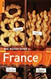 The Rough Guide to France 9 (Rough Guide Travel Guides) - Rough Guides