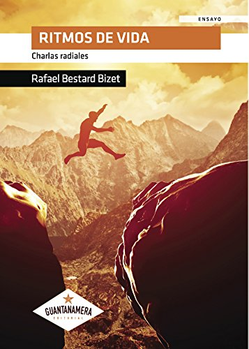 Ritmos de vida: Charlas radiales por Rafael Bestard Bizet