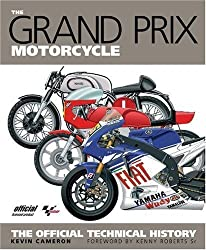 The Grand Prix Motorcycle: The Official History by Kevin Cameron (2009-02-26)