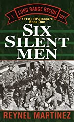 Six Silent Men (101st LRP Rangers)