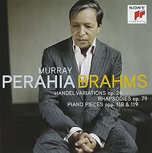 Händel Variationen op. 24 / Rhapsodien op. 79 / Klavierstücke opp. 118 & 119