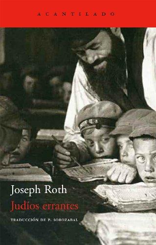 Judíos Errantes (El Acantilado) por Joseph Roth