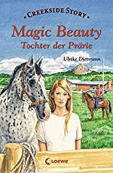 Magic Beauty: Tochter der Prärie