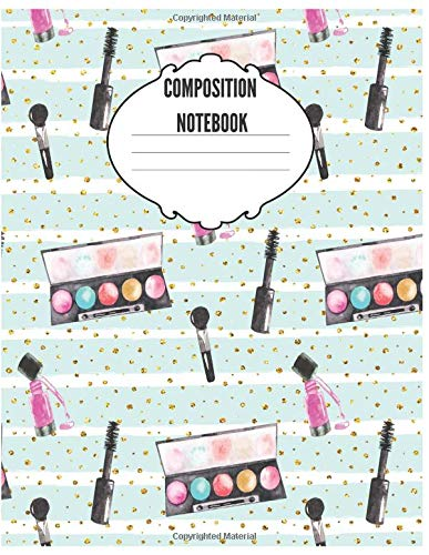 Composition Notebook: Cute Makeup/Cosmetics Notebook/Journal for Fashion Lovers to Writing (8.5x11 Inch. 21.59x27.94 cm.) Wide Ruled Lined Paper 110 Blank Pages (WHITE&BLACK&BLUE&PINK Pattern)