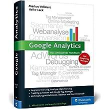 Google Analytics: Das umfassende Handbuch. Inkl. Search Console, AdWords, AdSense und Google Tag Manager