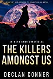 The Killers Amongst Us: Chimera Dawn Chronicles by Declan Conner