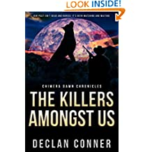 The Killers Amongst Us: Chimera Dawn Chronicles